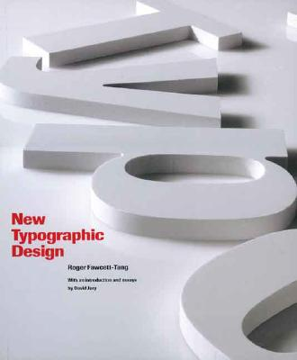 New Typographic DesignRoger Fawcett-Tang, David Jury