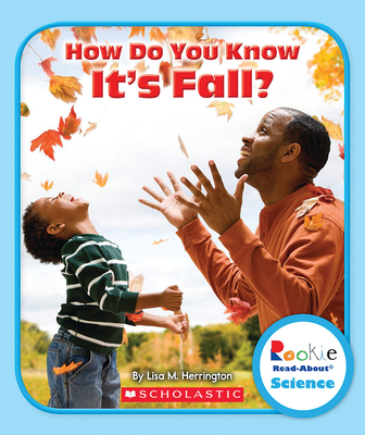How Do You Know It's Fall? (Rookie Read-About Science: Seasons) Cover Image