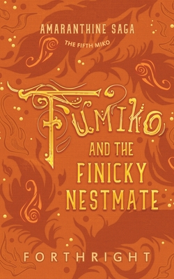 Fumiko and the Finicky Nestmate Cover Image