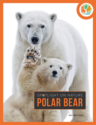 Polar Bear (Spotlight on Nature) Cover Image