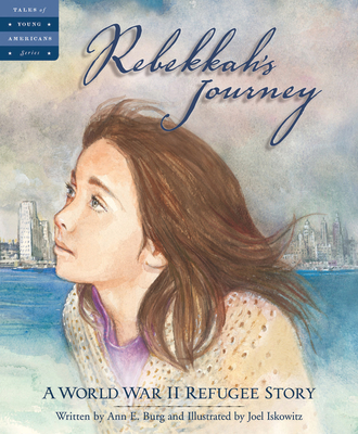Rebekkah's Journey: A World War II Refugee Story (Tales of Young Americans) Cover Image