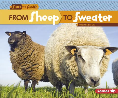 From Sheep to Sweater (Start to Finish) Cover Image