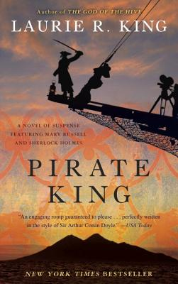 Pirate King (with bonus short story Beekeeping for Beginners): A novel of suspense featuring Mary Russell and Sherlock Holmes Cover Image