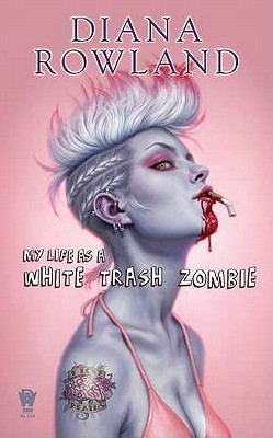 My Life as a White Trash Zombie Cover Image