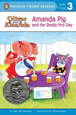 Amanda Pig and the Really Hot Day (Oliver and Amanda) Cover Image