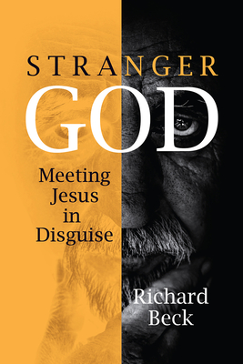 Stranger God: Meeting Jesus in Disguise Cover Image