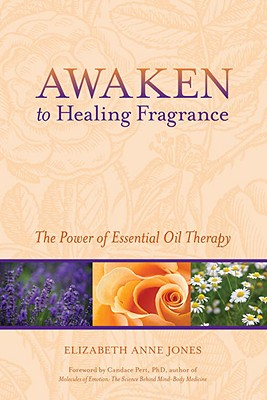 Awaken to Healing Fragrance Cover