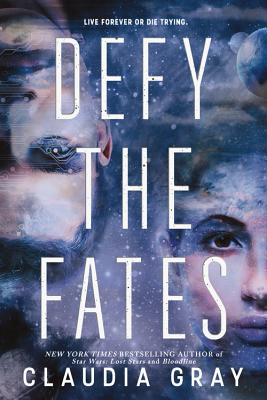 Defy the Fates (Defy the Stars #3) Cover Image