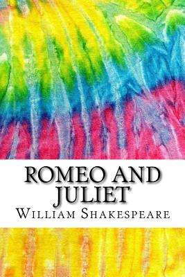 Romeo and Juliet: Includes MLA Style Citations for Scholarly Secondary Sources, Peer-Reviewed Journal Articles and Critical Essays Cover Image