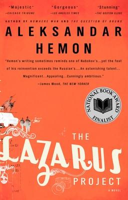 The Lazarus ProjectAleksandar Hemon