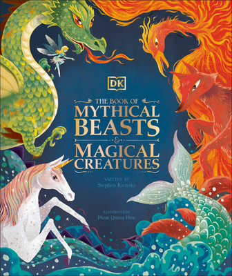 The Book of Mythical Beasts and Magical Creatures Cover Image