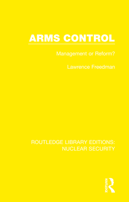 Arms Control: Management or Reform? Cover Image