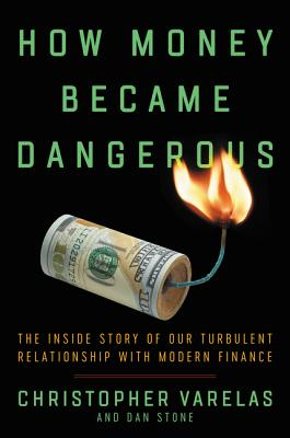 How Money Became Dangerous book cover