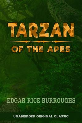 Tarzan of the Apes: Unabridged Original Classic Cover Image