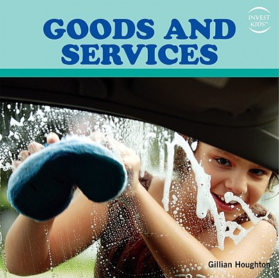 Goods and Services (Invest Kids) Cover Image