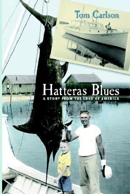 Hatteras Blues: A Story from the Edge of America Cover Image