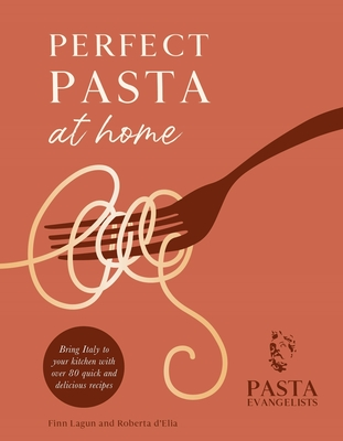Perfect Pasta at Home Cover Image