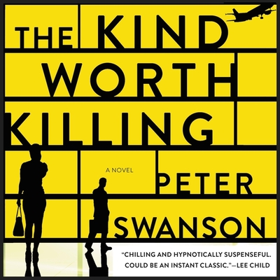 The Kind Worth Killing Lib/E Cover Image