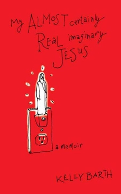 My Almost Certainly Real Imaginary Jesus Cover