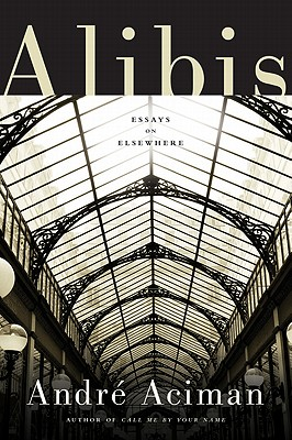 Alibis: Essays on Elsewhere Cover Image