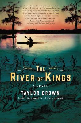 The River of Kings/Taylor Brown
