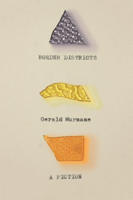 Border Districts: A Fiction Cover Image