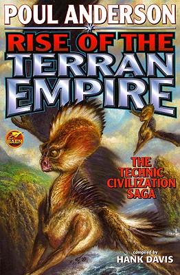 The Rise of the Terran Empire: Technic Civilization Saga Cover Image