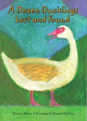 A Dozen Ducklings Lost and Found Cover
