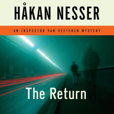 The Return: An Inspector Van Veeteren Mystery (Inspector Van Veeteren Mysteries #3) Cover Image