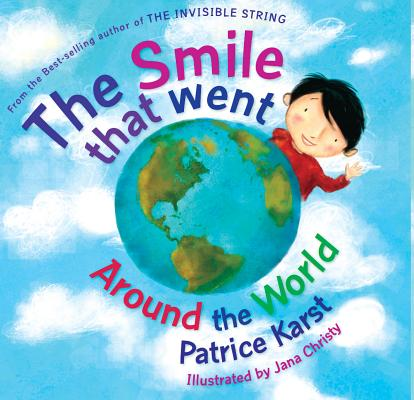 The Smile That Went Around the World: New Revised Edition Cover Image