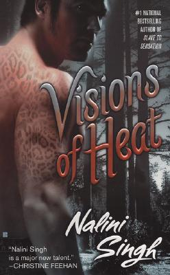 Visions of Heat (Psy-Changeling Novel, A #2) Cover Image