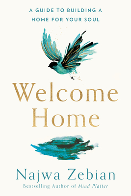 Welcome Home: A Guide to Building a Home for Your Soul Cover Image