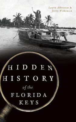 Hidden History of the Florida Keys Cover Image