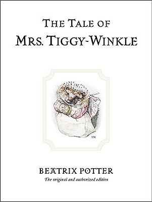The Tale of Mrs. Tiggy-Winkle (Peter Rabbit #6) Cover Image