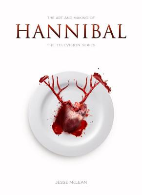 The Art and Making of Hannibal: The Television Series Cover Image