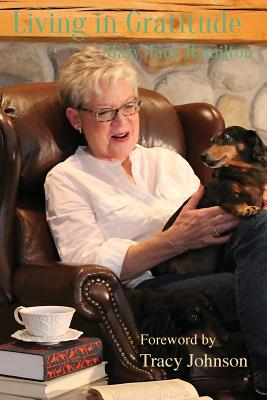 Living in Gratitude: With the Dachie on My Lap Cover Image