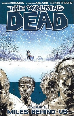 The Walking Dead, Vol. 2: Miles Behind Us cover image