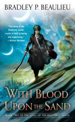 With Blood Upon the Sand (Song of Shattered Sands #2) Cover Image