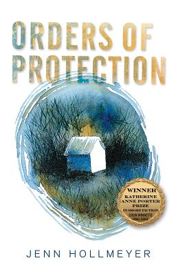 Cover for Orders of Protection (Katherine Anne Porter Prize in Short Fiction #18)