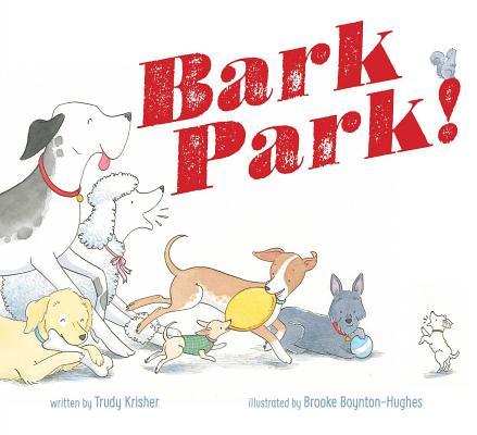 Bark Park! Cover Image