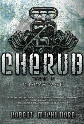 Shadow Wave (CHERUB #12) Cover Image