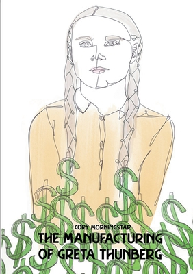 The Manufacturing of Greta Thunberg Cover Image