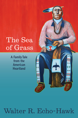 The Sea of Grass: A Family Tale from the American Heartland Cover Image