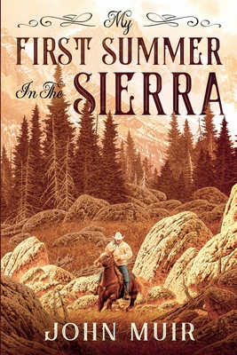 My First Summer in the Sierra (Annotated) Cover Image