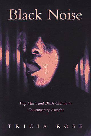 Black Noise: Rap Music and Black Culture in Contemporary America Cover Image