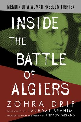 Inside the Battle of Algiers: Memoir of a Woman Freedom Fighter Cover Image