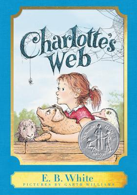 Charlotte's Web: A Harper Classic Edition by E.B. White