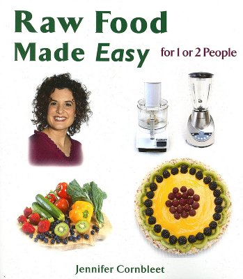 Raw Food Made Easy: For 1 or 2 People Cover Image