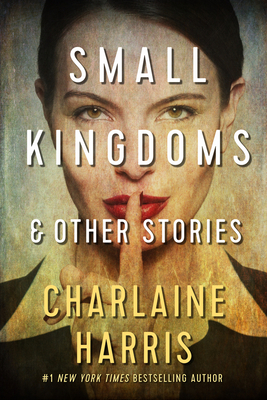 Small Kingdoms and Other Stories Cover Image