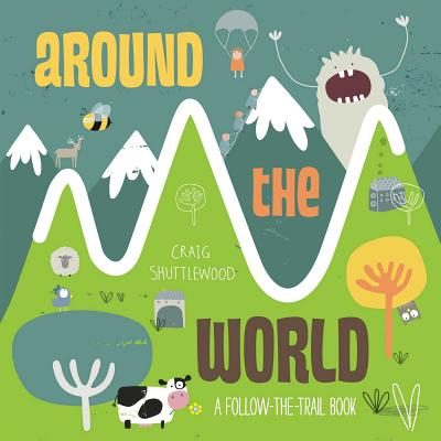 Around the World: A Follow-the-Trail Book Cover Image
